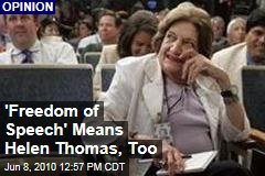 'Freedom of Speech' Applies to Helen Thomas, Too