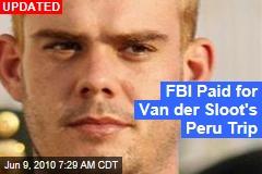 FBI Paid for Van der Sloot's Peru Trip