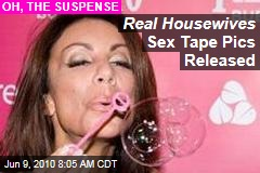 Real Housewives Sex Tape Pics Released