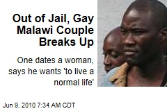 Out of Jail, Gay Malawi Couple Breaks Up