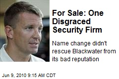 For Sale: One Disgraced Security Firm