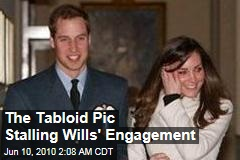 The Tabloid Pic Stalling Wills' Engagement