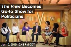 The View Becomes Go-to Show for Politicians