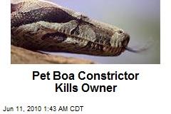 Pet Boa Constrictor Kills Owner