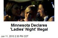 Minnesota Declares 'Ladies' Night' Illegal