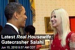 Latest Real Housewife: Gatecrasher Salahi