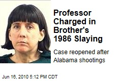 Professor Charged in Brother's 1986 Slaying