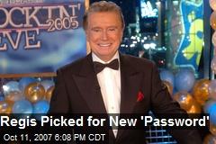 Regis Picked for New 'Password'