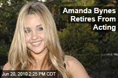 Amanda Bynes Retires From Acting