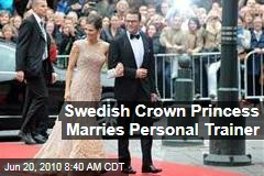 Swedish Crown Princess Marries Personal Trainer
