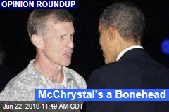 McChrystal's a Bonehead
