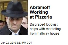 Abramoff Working at Pizzeria