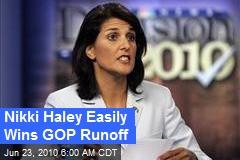 Nikki Haley Easily Wins GOP Runoff