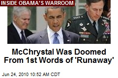 McChrystal Was Doomed From 1st Words of 'Runaway'