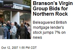Branson's Virgin Group Bids for Northern Rock