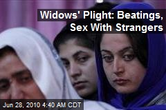 Widows' Plight: Beatings, Sex With Strangers