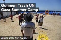 Gunmen Trash UN Gaza Summer Camp