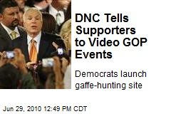 DNC Tells Supporters to Video GOP Events