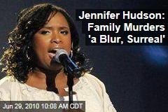 Jennifer Hudson: 'It Was Like I Was Outside Myself'