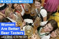 Women Are Better Beer Tasters
