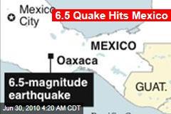 6.5 Quake Hits Mexico