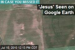 'Jesus' Seen in Google Earth