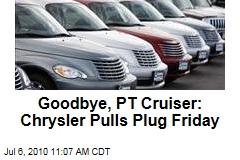 Goodbye, PT Cruiser: Chrysler Pulls Plug Friday