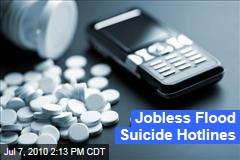 Jobless Flood Suicide Hotlines