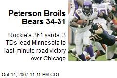Peterson Broils Bears 34-31