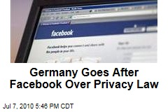 Germany Goes After Facebook Over Privacy Law
