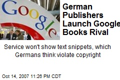 German Publishers Launch Google Books Rival