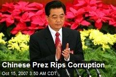 Chinese Prez Rips Corruption