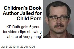 Children's Book Author Jailed for Child Porn