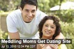 Meddling Moms Get Dating Site