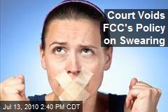 Court Voids FCC's Policy on Swearing