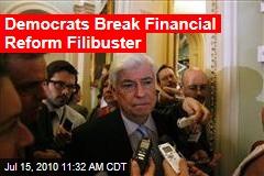 Democrats Break Financial Reform Filibuster