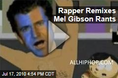 Rapper Remixes Mel Gibson Rants