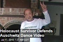 Holocaust Survivor Defends Auschwitz Dance Video