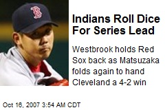 Indians Roll Dice For Series Lead