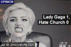 Lady Gaga 1, Hate Church 0