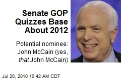 Senate GOP Quizzes Base About 2012