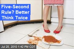 Five-Second Rule? Better Think Twice