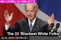 The 33 'Blackest White Folks'