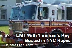 EMT With 'Fireman's Key' Busted in NYC Rapes