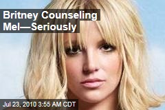 Britney Counseling Mel—Seriously