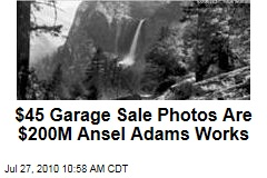 $45 Garage Sale Photos Are $200M Ansel Adams Works