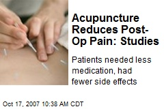 Acupuncture Reduces Post-Op Pain: Studies
