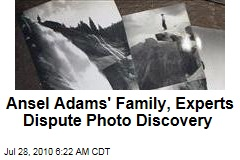 Ansel Adams' Family, Experts Dispute Photo Discovery