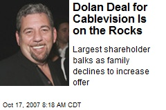 Dolan Deal for Cablevision Is on the Rocks