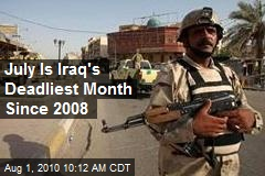 July Is Iraq's Deadliest Month Since 2008